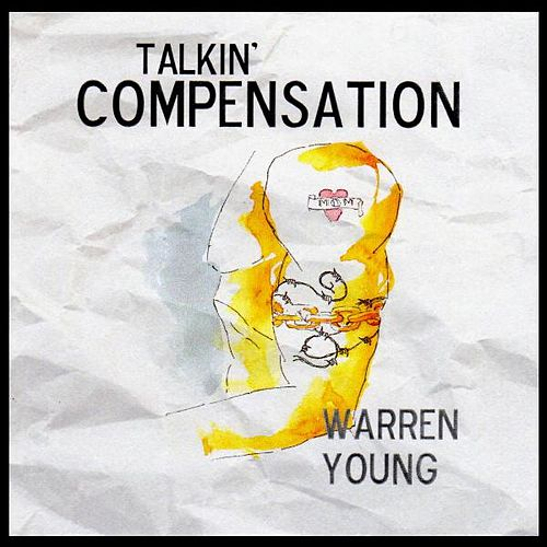 Talkin' Compensation by Warren Young
