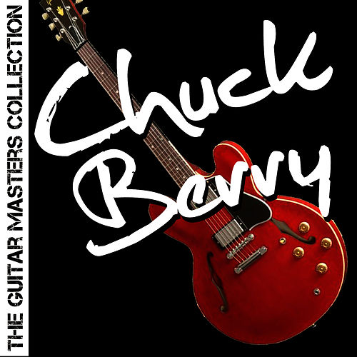 The Guitar Masters Collection: Chuck Berry de Chuck Berry