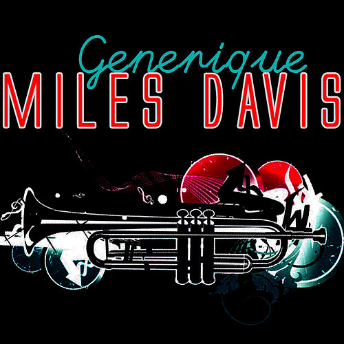 Generique by Miles Davis