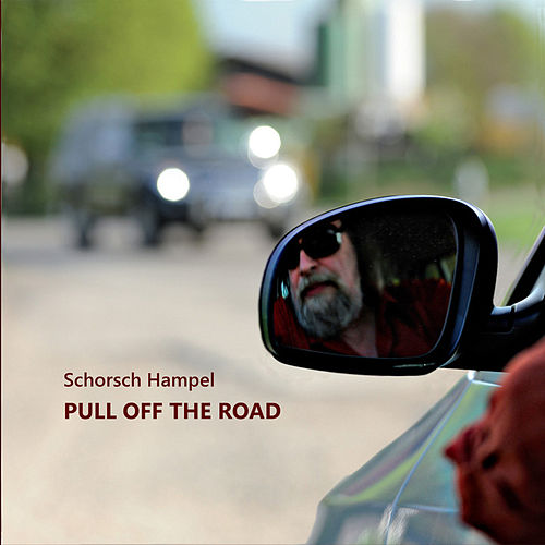 Pull Off the Road by Schorsch Hampel