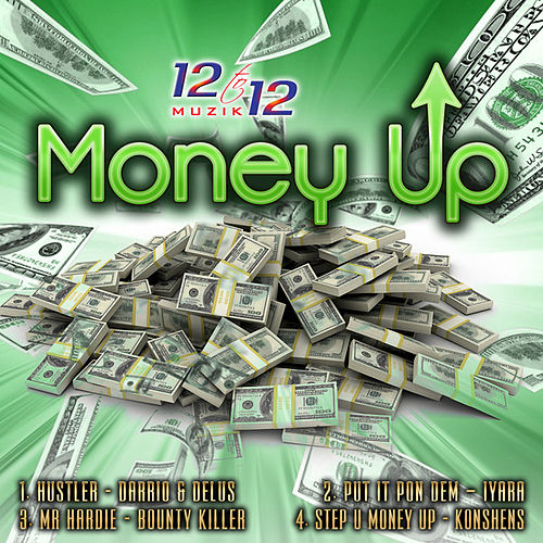 Money Up Riddim - EP by Various Artists