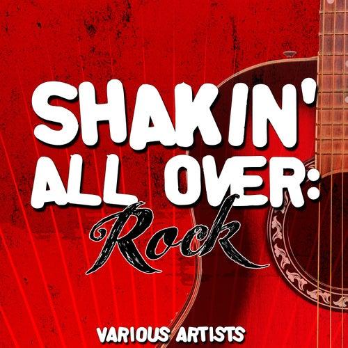 Shakin' All Over: Rock de Various Artists