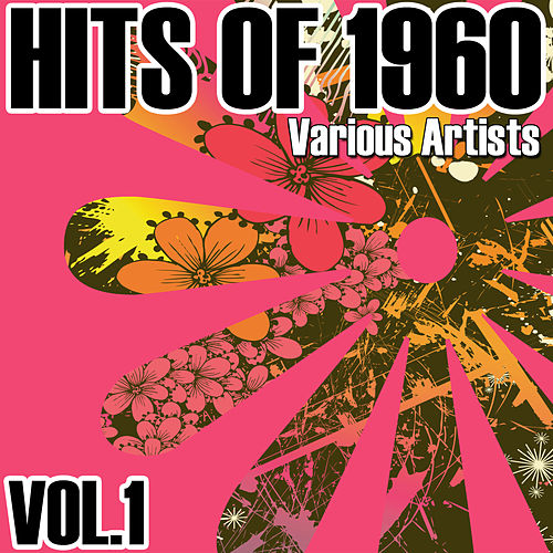 Hits Of 1960 - Vol. 1 von Various Artists