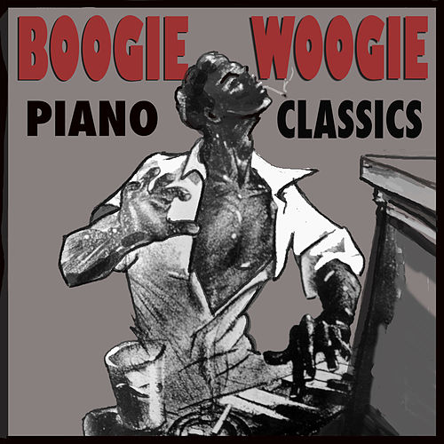 Boogie Woogie Piano Classics de Various Artists