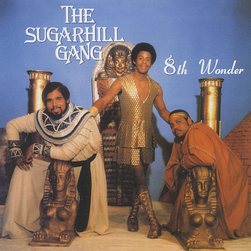 8th Wonder by The Sugarhill Gang