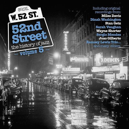 52nd Street - The History of Jazz Vol. 5 von Various Artists