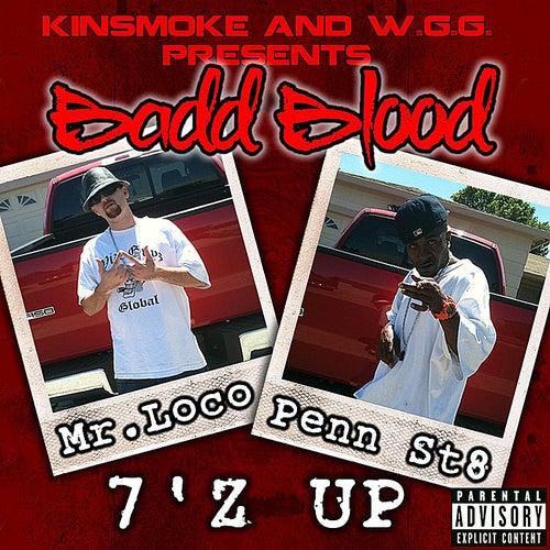 7'z Up de Badd Blood