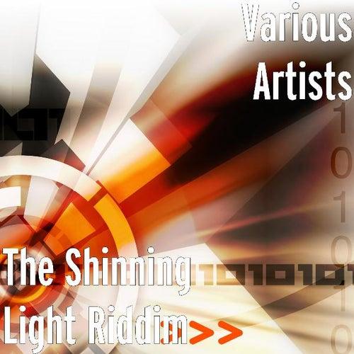 The Shinning Light Riddim by Various Artists