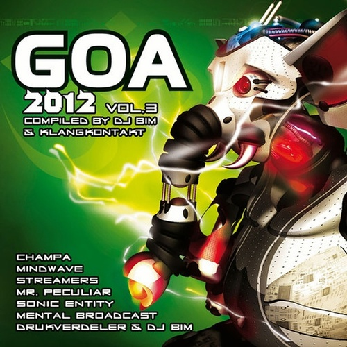 Goa 2012 Vol.3 (Compiled by Klangkontakt & DJ Bim) de Various Artists