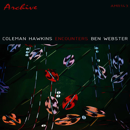 Coleman Hawkins Encounters Ben Webster von Coleman Hawkins