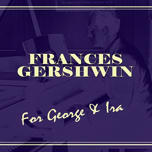 For George And Ira von George Gershwin