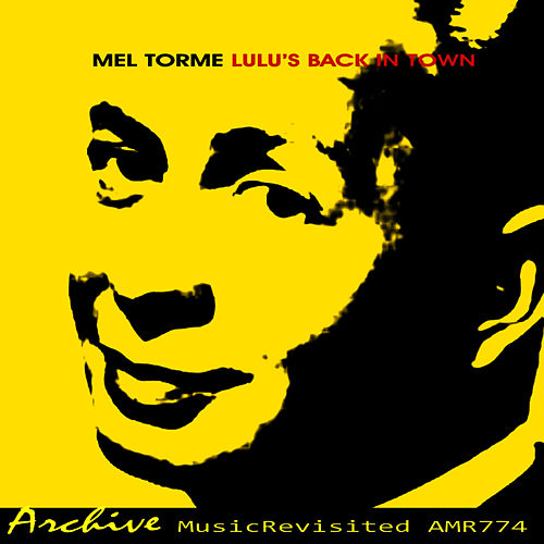 Lulu's Back in Town by Mel Torme