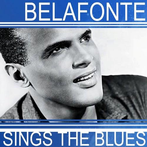 Belafonte Sings The Blues de Harry Belafonte