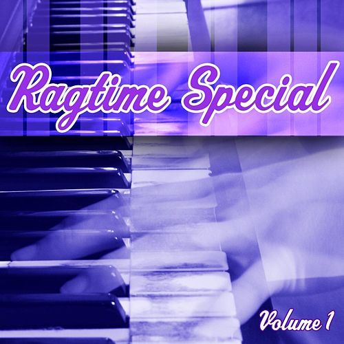 Ragtime Special Volume 1 de Various Artists