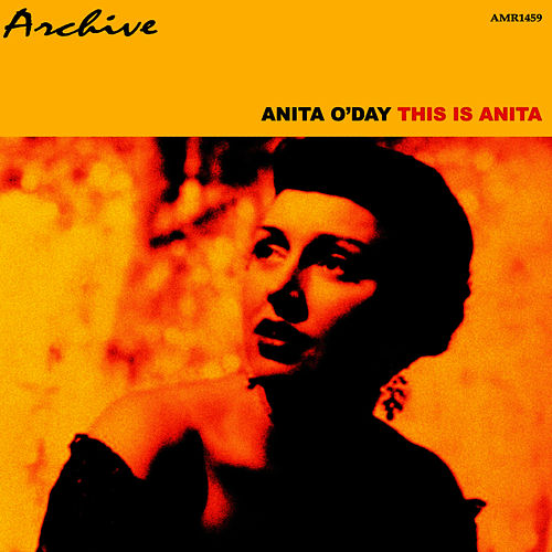 This Is Anita by Anita O'Day