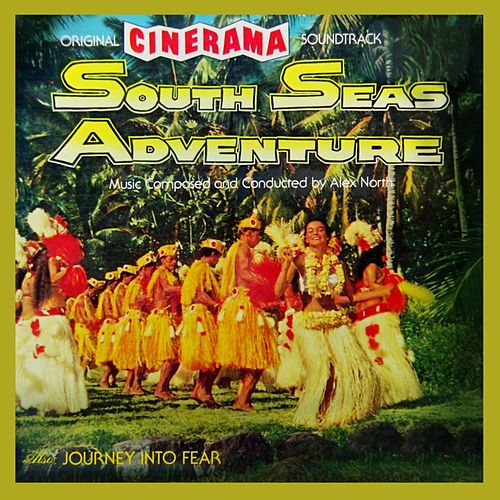 South Seas Adventure von Alex North
