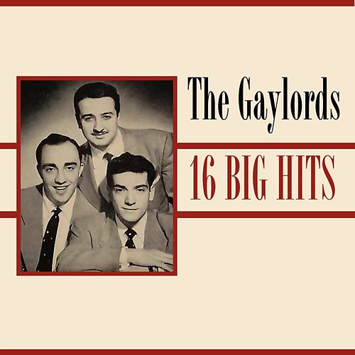 16 Big Hits de The Gaylords
