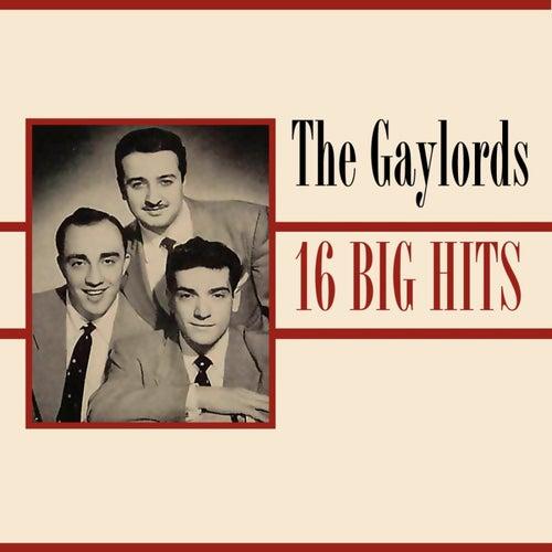 16 Big Hits de The Gaylords
