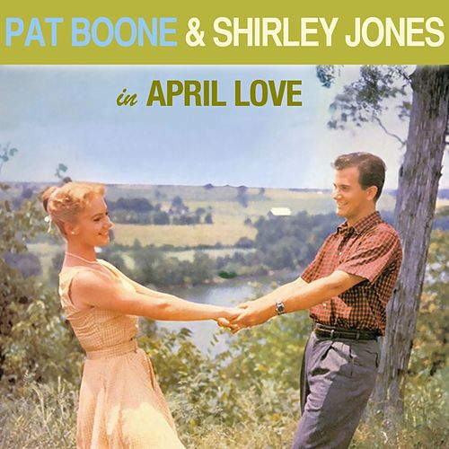 Pat Boone And Shirley Jones In April Love de Pat Boone