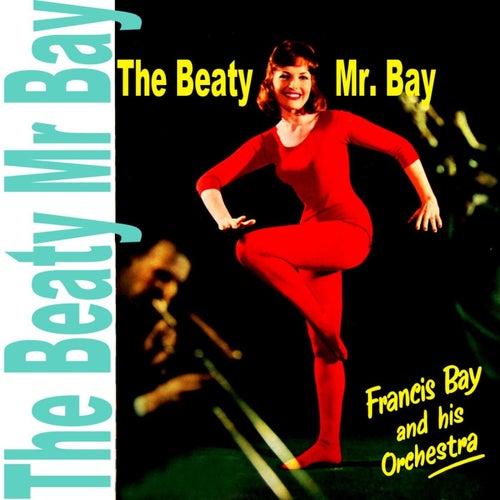 The Beaty Mr Bay de Francis Bay