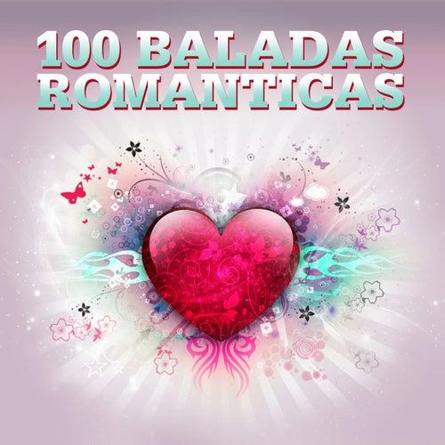 100 Baladas Románticas von Various Artists