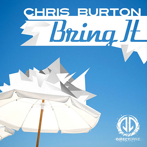Bring It by Chris Burton