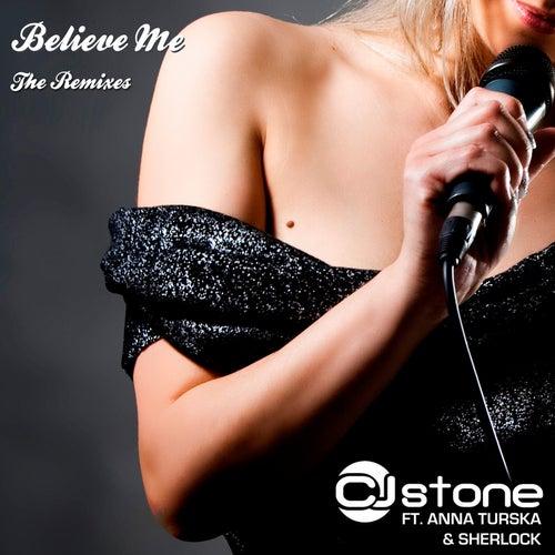 Believe Me by CJ Stone