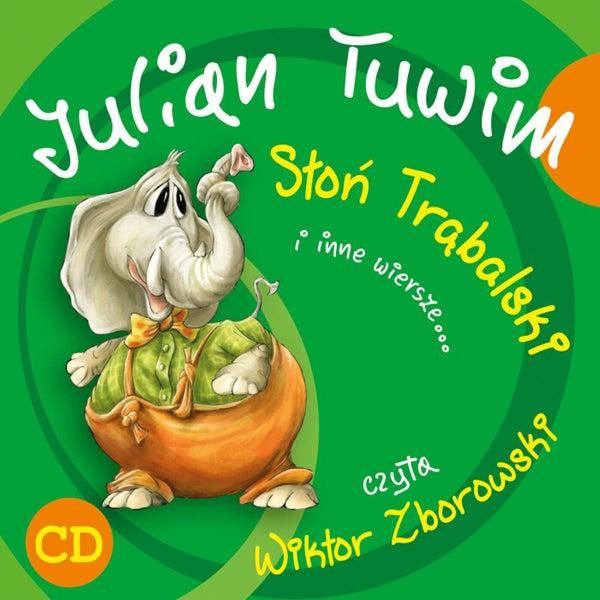 Julian Tuwim Słoń Trąbalski I Inne Wiersze De Wiktor