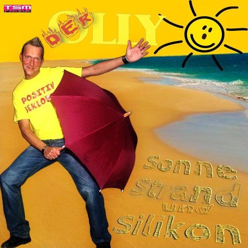 Sonne Strand und Silikon di Der Olly
