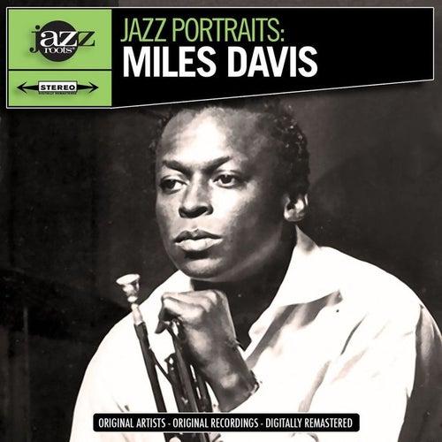 Jazz Portraits: Miles Davis - Digitally Remastered by Miles Davis