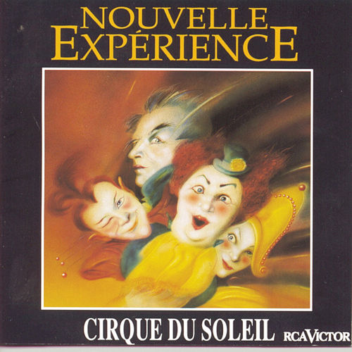 Nouvelle Experience de Cirque du Soleil