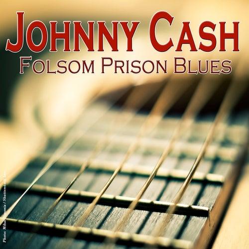 Johnny Cash - Folsom Prison Blues by Johnny Cash