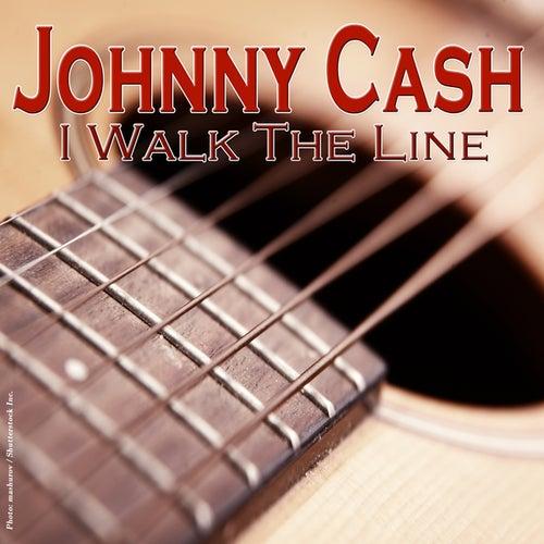 Johnny Cash - I Walk the Line von Johnny Cash