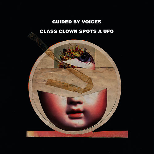 Class Clown Spots A UFO by Guided By Voices
