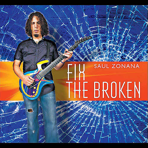 Fix the Broken by Saul Zonana