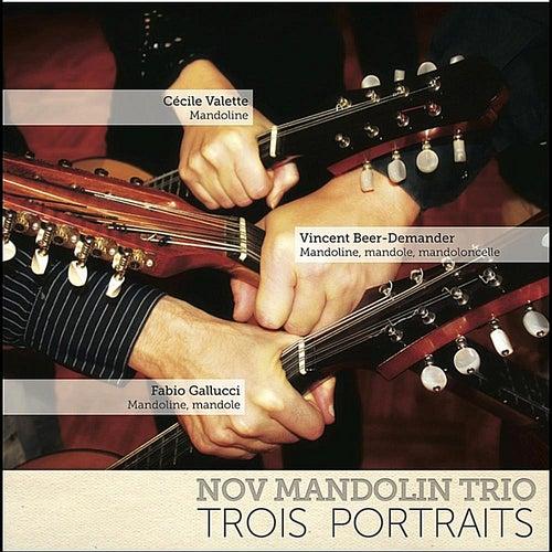 Trois Portraits de Nov Mandolin Ensemble