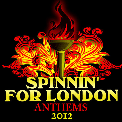 Spinnin' for London - Anthems 2012 de Various Artists