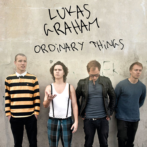 Ordinary Things fra Lukas Graham