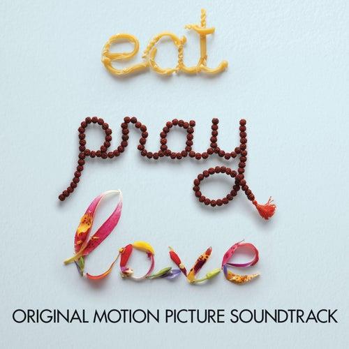 Eat, Pray, Love de Various Artists