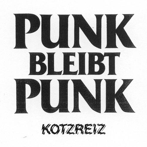 Punk bleibt Punk von Kotzreiz