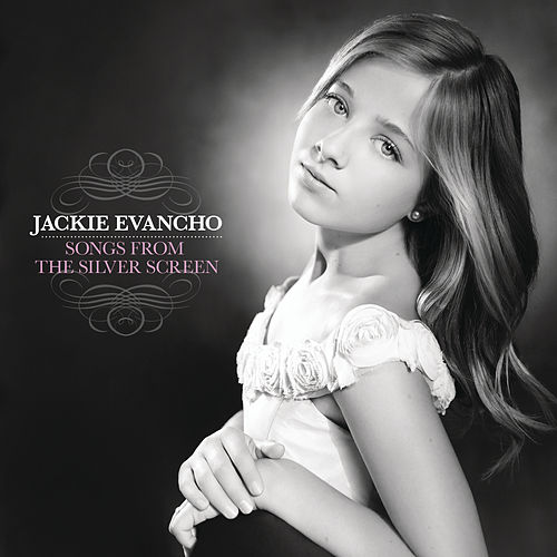 Songs From The Silver Screen von Jackie Evancho