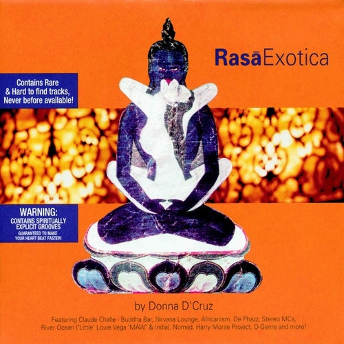 Rasa Exotica by Donna D'Cruz