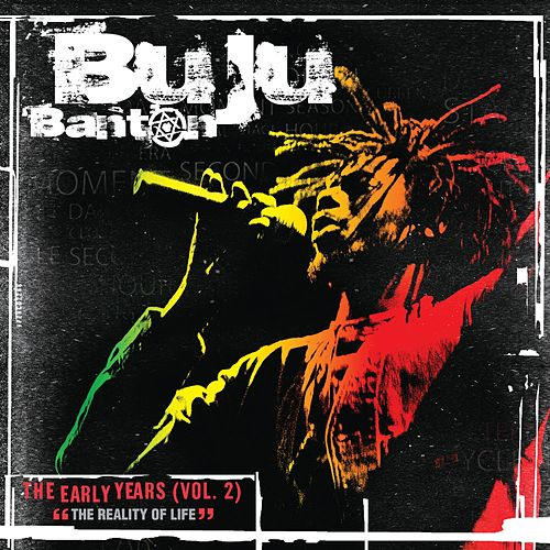 The Early Years Vol. 2 - 'The Reality of Life' by Buju Banton