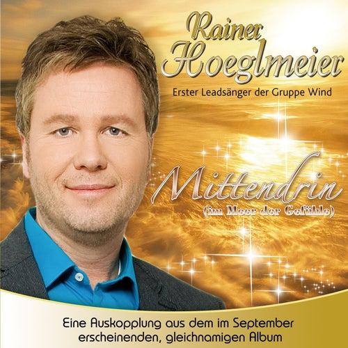Mittendrin (im Meer der Gefühle) by Rainer Hoeglmeier