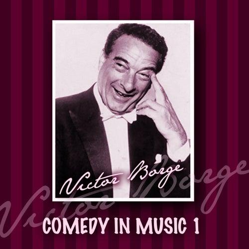 Victor Borge: Comedy In Music, Vol 1 von Victor Borge