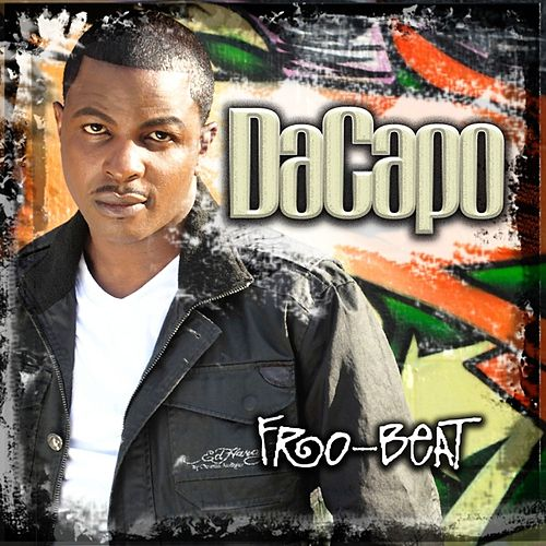 Fro-Beat (Every Day Of The Week)  - Single by DaCapo