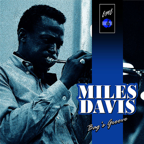 Bags' Groove by Miles Davis