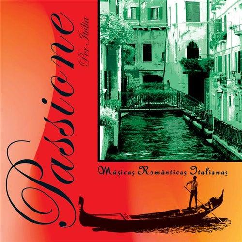 Passione per Italia - Musicas Romanticas Italianas von Various Artists