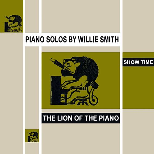 Show Time by Willie 'The Lion' Smith