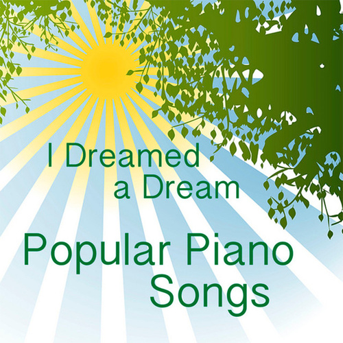 Popular Piano Songs: I Dreamed a Dream by Music Themes Players